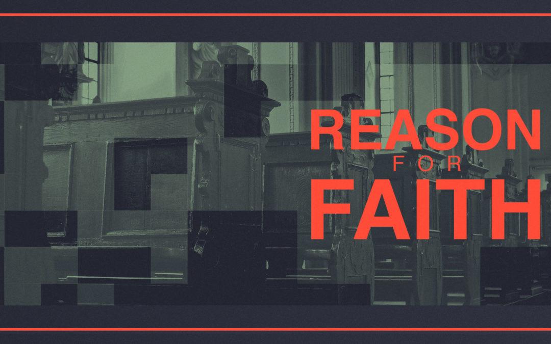 Reason for Faith